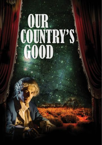 OUR COUNTRY'S GOOD presented by Bristol Old Vic Theatre School