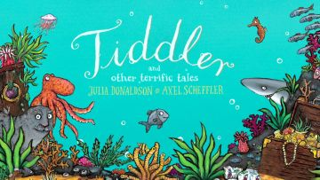 Tiddler and Other Terrific Tales - POSTPONED