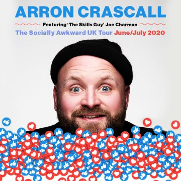 Arron Crascall - The Socially Awkward Tour