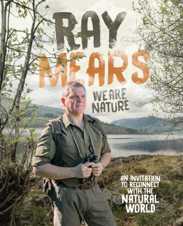 Ray Mears 'We Are Nature' Tour